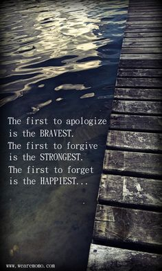 BE THE FIRST TO FORGIVE!  :) - We Are MOMO