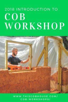 Join me in 2018 for one of our Introduction to Cob Workshops! Learn more here: http://www.thiscobhouse.com/cob-workshops/