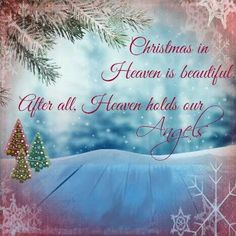 christmas in heaven christmas mom christmas angels merry christmas in heaven dad in
