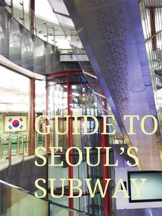 Guide to SEOUL'S SUBWAY - TAKE-KR MAGAZINE, November 2017 issue