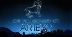 The first sign of the zodiac, Aries is ruled by Mars — which means they're as strong as they come! Dominant Aries is a force to be reckoned with, having earned a reputation for being assertive, passionate, forceful and strong! So, natural-born leaders who love to be loved, right this way — it's time to see how much of an Aries you really are.