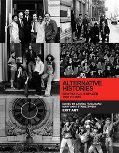 Alternative Histories: New York Art Spaces, 1960-2010 by Lauren Rosati http://www.amazon.com/dp/0262017962/ref=cm_sw_r_pi_dp_89amwb0FM77C3