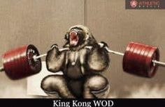 Tips For CrossFIt King Kong Wod