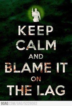 Hate lag...