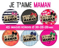 fr_je_t_aime_maman_ll_45_images_digitales_numeriques_rondes_30_25_et_20_mm_page_de_collage_digital_pour_cabochons_
