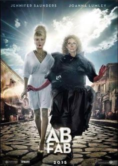 Absolutely Fabulous. Jennifer Saunders please please sweetie-darling write this script already!