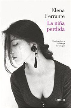 Descargar La niña perdida Kindle, PDF, eBook, La niña perdida de Elena Ferrante Kindle, Gratis