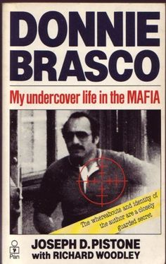 Pistone, Joseph - Donnie Brasco - My Undercover Life in the Mafia