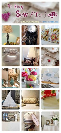 15 Easy Sew Projects   curated by 'Ms. Sharlotte's Southern Reflections' blog!