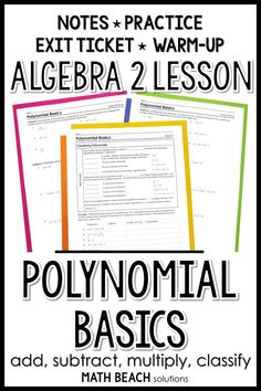 Students will classify, add, subtract, and multiply polynomials in this ready-to-print lesson. It includes notes, practice, warm-up and exit ticket! #algebra2 #polynomials #distribute Algebra 2 Worksheets, Algebra 1, Synthetic Division, Maths Solutions, Exit Tickets, Lesson Plans, How To Plan, Keys, Students