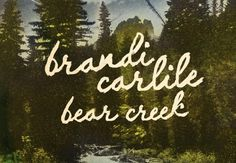 Brandi Carlile- Bear Creek