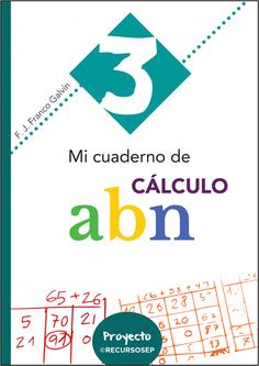 Segunda entrega: Mi cuaderno de cálculo ABN 3