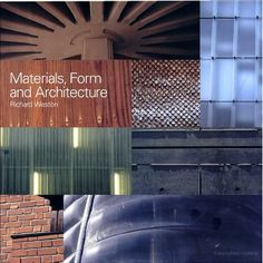 Materials, Form and Architecture - Richard Weston - Google Books