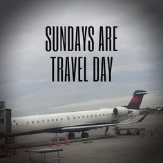 Sundays are travel days. #travel #geekout