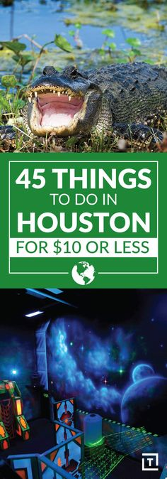 45 Things to Do in Houston for $10 or Less