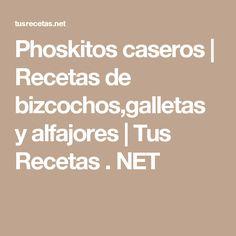 Phoskitos caseros | Recetas de bizcochos,galletas y alfajores | Tus Recetas . NET