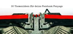 In diesem Beitrag zeige ich dir meine 30 besten Themenideen für deine Facebook Fanpage, die für mehr Reichweite und Bekanntheit deiner Seite sorgen.