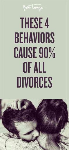 These 4 Behaviors Are 90% Of The Causes Of Divorce | Dave Elliott | YourTango