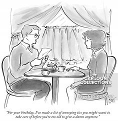 """""""For your birthday, I've made a list of annoying tics you might want to take care of. Political Cartoons, Funny Cartoons, Lists To Make, Relationship Problems, The New Yorker, Annoyed, Tapestry, Smile, Humor"""