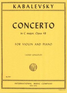 Kabalevsky, Dmitri Concerto in C Major, Op 48 Violin and Piano by Josef Gingold - International - http://www.rekomande.com/kabalevsky-dmitri-concerto-in-c-major-op-48-violin-and-piano-by-josef-gingold-international/