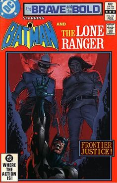 Super-Team Family: The Lost Issues!: Batman and The Lone Ranger