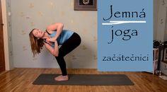 Každý čtvrtek nové video se cvičením. Dnes je to jemná jóga určena nejen pro začátečníky... Tuto sestavu můžete cvičit i ráno a využít ji pro jemné protažení... Yoga Videos, Pilates, Healthy Life, Workout, How To Plan, Sports, Youtube, Diet, Pop Pilates