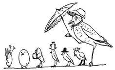 Edward Lear - Nonsense Birds http://en.wikipedia.org/wiki/Edward_Lear