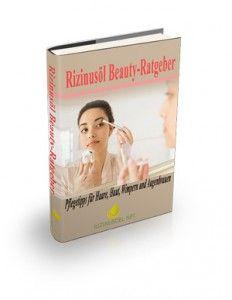 Beauty Ratgeber Rizinusöl