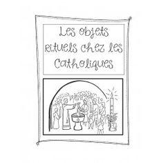 Les objets rituels chez les Catholiques - 3e année Religion Activities, Catholic Religion, Les Religions, Back To School, Teacher, Education, French, Grade 3, Socialism