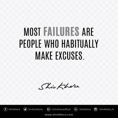 Most #Failures are people who habitually make excuses. #Motivational #Quotes