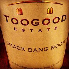 Too Good Estate wine! #SmackBangBoom #Somerset #TooGood #winelover Photo by shanebarker at www.shanebarker.com