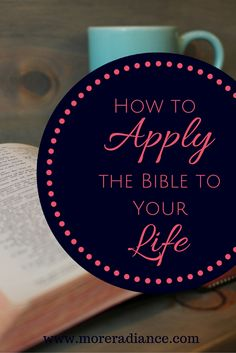 Reading our Bible without applying it won't make a difference. We must read and apply it. While reading the Bible, plan how you can apply it to your life.