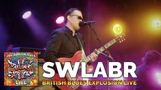 "Joe Bonamassa ""SWLABR"" British Blues Explosion Live"