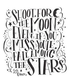 SHOOT FOR THE MOON by Matthew Taylor Wilson motivationmonday print inspirational black white poster motivational quote inspiring gratitude word art bedroom beauty happiness success motivate inspire