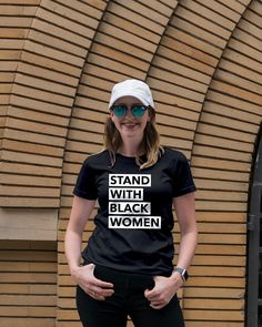 0d13946f Stand With Black Women T Shirt Girl Fashion, Spring Fashion, March For Our  Lives