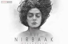 "Nirbaak (English: Speechless) (2015) is an Indian Bengali Drama film directed by Srijit Mukherji, starring Sushmita Sen, Jisshu Sengupta, Ritwick Chakraborty and Anjan Duttan an interview the director of the film Srijit Mukherji said, ""Nirbaak is a hyperlink narrative comprising four love stories connected by a single woman"", played by Sen. ""Every love story comprises one entity which is silent and thus Nirbaak (Speechless)"""