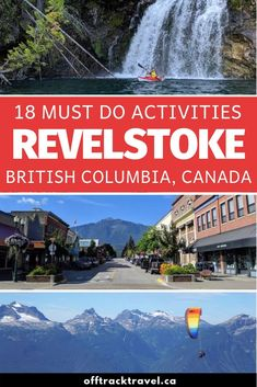 Planning a trip to Revelstoke, BC? Discover 18 must do Revelstoke attractions and activities ranging from hiking and hot springs to paragliding and biking Revelstoke Bc, Backpacking Canada, Road Trip, Canadian Travel, Visit Canada, Adventure Activities, Paragliding, Worldwide Travel, Koh Tao