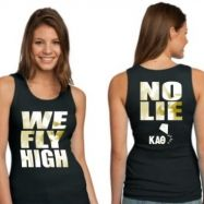 we fly high, no lie, theta phi :) changed the words but its ok ;)