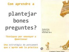 Com aprendre a fer bones preguntes? by Guida Allès Pons via slideshare Standards For Mathematical Practice, Mathematical Practices, Common Core Standards, Philosophy For Children, Flip Learn, Visible Thinking, Content Area, Thinking Skills, Comprehension