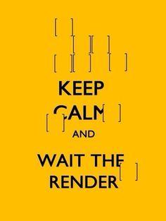 Render, architecture, keep calm