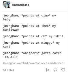 Damnit Jeonghan they're not some pokemon shit