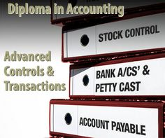Diploma in Accounting - Advanced Controls and Transactions Accounting Course, Top Course, Accounts Payable, Diploma Courses, Online Courses, Improve Yourself, Career, Management, Study