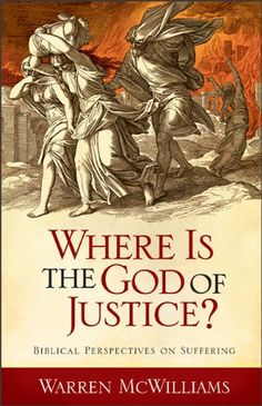 Where Is the God of Justice?: Biblical Perspectives on Suffering Perspective, Inspirational, God, Amazon, Books, Dios, Amazons, Libros, Riding Habit