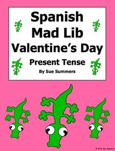 Spanish Valentine's Day Mad Lib Writing Activity by Sue Summers
