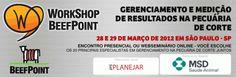 BeefPoint te convida a participar do Workshop Gerenciamento e medição de resultados na pecuária de corte