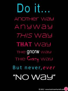 """""""Do.It.Anyway"""" There is always an option. You can either do nothing, or do something. But you are always DOING    from Embrace Your Journey. 180 Journey of Spiritual Transformation for the Woman Entrepreneur"""