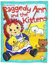 Raggedy Ann and the Kittens (Toy Stories) By Belinda Gallagher