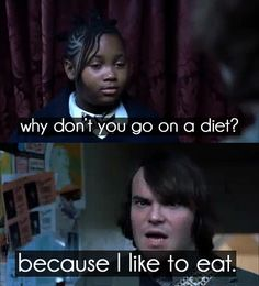 Story of my life. Thanks School of Rock