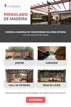 Pergolado de Madeira: Como Fazer, Plantas para Usar e 103 Modelos House Rooms, Digital Marketing, Outdoor Structures, Interior Design, Architecture, Projects, Instagram, Home Decor, Stairs Architecture