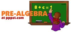 Pre-Algebra - FREE Presentations in PowerPoint format, Free Interactives and Games